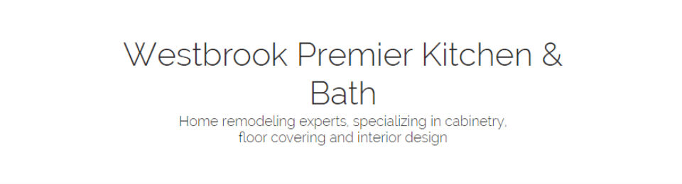 Home Remodeling Experts | Westbrook Premier Kitchen & Bath in ...